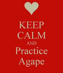 keep-calm-and-practice-agape